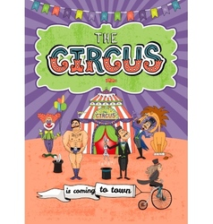 circus poster design - Coming To Town vector image vector image