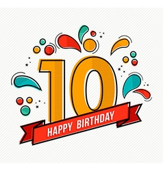 Colorful happy birthday number 10 flat line design vector