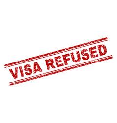 Grunge textured visa refused stamp seal vector