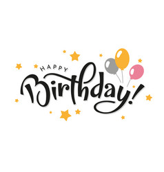 happy birthday lettering with balloons vector image