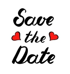 Save the date brush lettering with hearts vector image