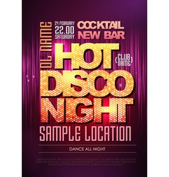 Disco poster hot night vector image