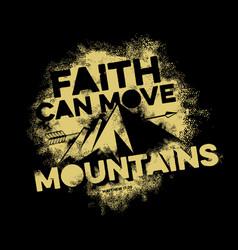 faith can move mountains vector image