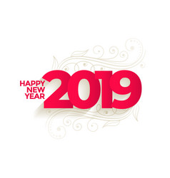 Lovely new year 2019 creative background vector