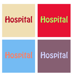 Creative of hospital word lettering typography vector