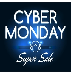 Cyber monday super sale poster vector image