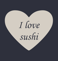 I love sushi logo template design vector