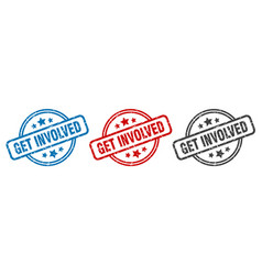 Get involved stamp get involved round isolated vector