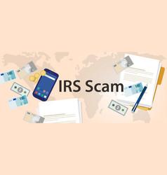 Irs tax scam via phone security fraud vector