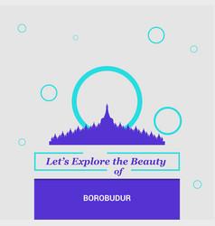 lets explore beauty borobudur jawa tengah vector image