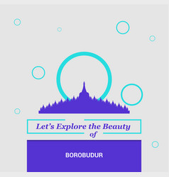 Lets explore the beauty of borobudur jawa tengah vector