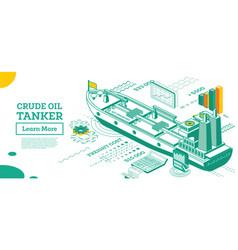 crude oil tanker isometric tanker commercial vector image