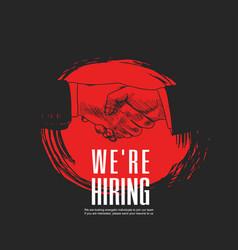 We are hiring concept design with red brush vector