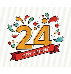 Colorful happy birthday number 24 flat line design vector