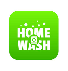 Home wash icon green vector
