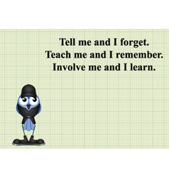 Involve me and I learn vector image