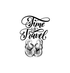 Time to travel hand lettering poster vector