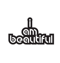 Bold text i am beautiful inspiring quotes text vector