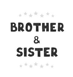 Brothers and sisters - fun hand drawn nursery vector