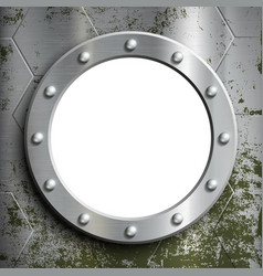Metal porthole with rivets window on a vector