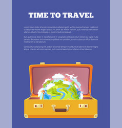 Time to travel poster with open suitcase and globe vector