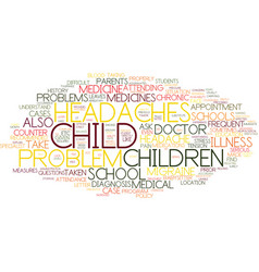 Frequent headaches and migraine in children text vector