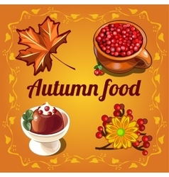 Delicious food and a cozy autumn vector image