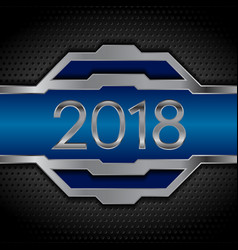 metal tech design with 2018 on black perforated vector image