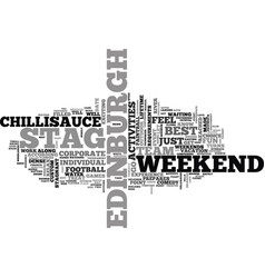 A stag weekend in edinburgh text word cloud vector