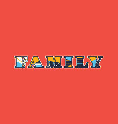 Family concept word art vector