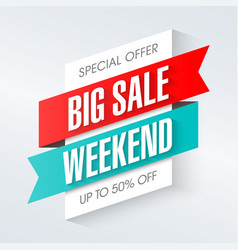 big sale weekend special offer banner template vector image