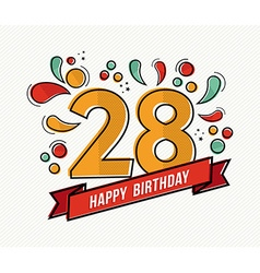 Colorful happy birthday number 28 flat line design vector