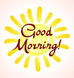 Good morning my sunshine Hand-drawn typographic vector image