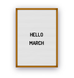 hello march motivation quote on white letterboard vector image