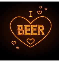 Neon sign I love beer vector image