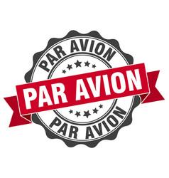 Par avion stamp sign seal vector