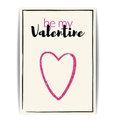 Valentine card with pink glitter heart Be my vector