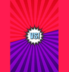 Comic versus and confrontation vertical background vector