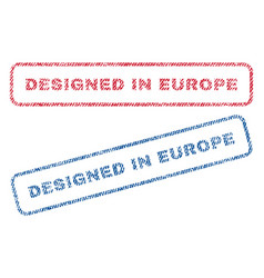 designed in europe textile stamps vector image