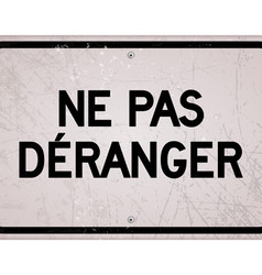 Rectangular ne pas deranger sign vector image