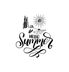 Hand lettering hello summer forest lake vector