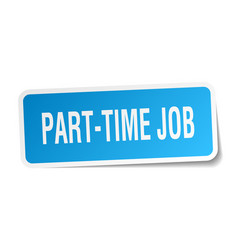 part-time job square sticker on white vector image