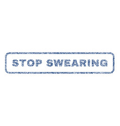 Stop swearing textile stamp vector