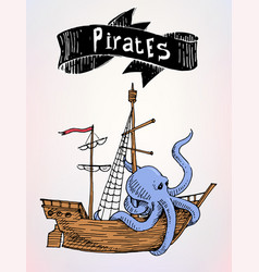 Pirates drawn ship with sign sea advertising vector