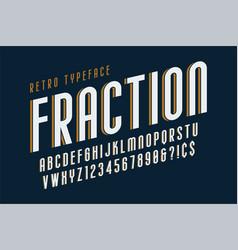 trendy vintage display font design alphabet vector image