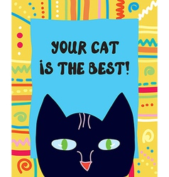 Best cat funny greeting card vector image vector image