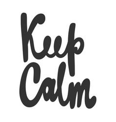 Keep calm hand drawn sticker vector