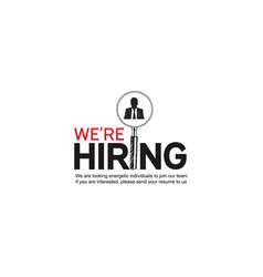 We are hiring custom typography with magnifying vector