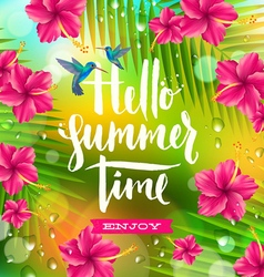Hello summer time vector image vector image