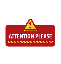 Attention please warning on a bright red banner vector